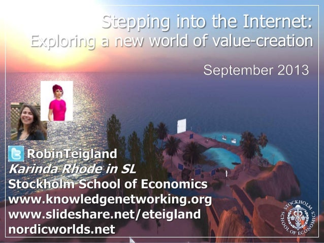 Stepping into the Internet: Exploring a new world of value-creation