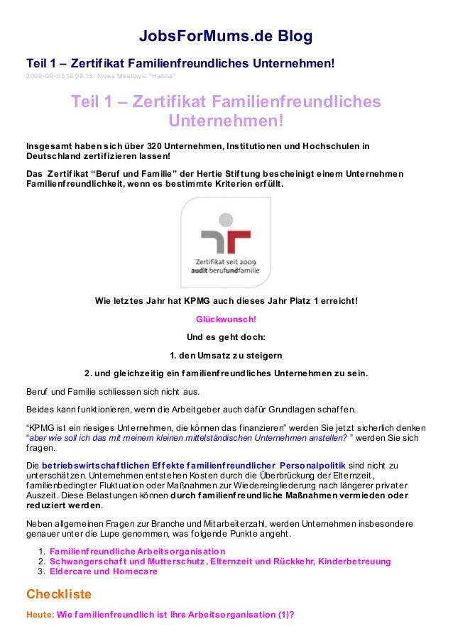 """JobsForMums.de Blog Teil 1 – Zertifikat Familienfreundliches Unternehmen! 2009-09-03 19:09:13 Nives Mestrovic """"Hanna"""" Teil..."""