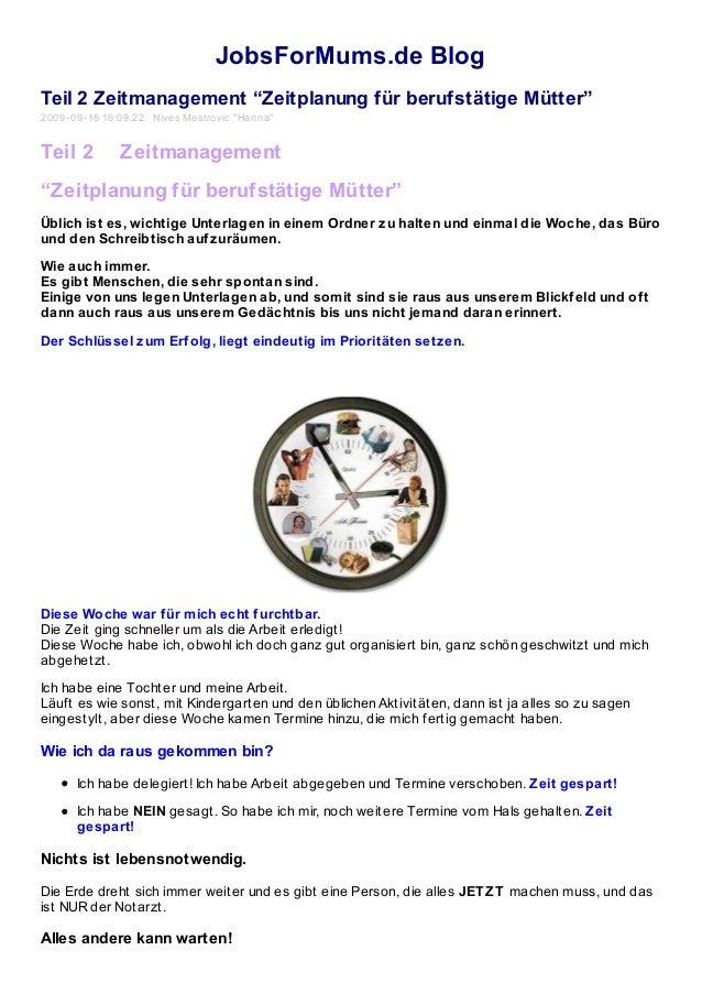 """JobsForMums.de Blog Teil 2 Zeitmanagement """"Zeitplanung für berufstätige Mütter"""" 2009-09-18 16:09:22 Nives Mestrovic """"Hanna..."""
