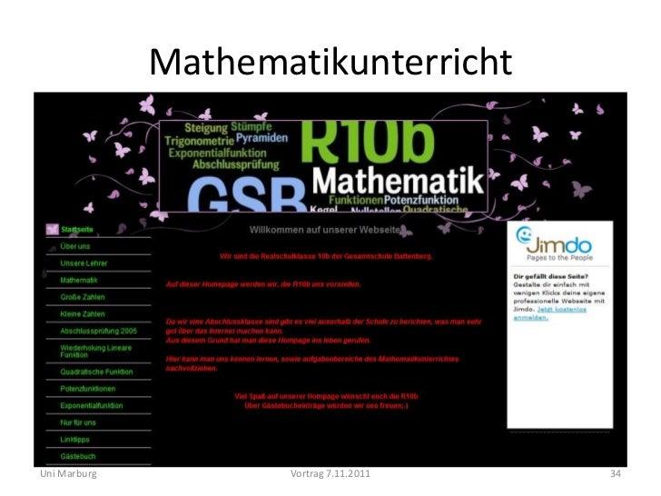 MathematikunterrichtUni Marburg          Vortrag 7.11.2011   34