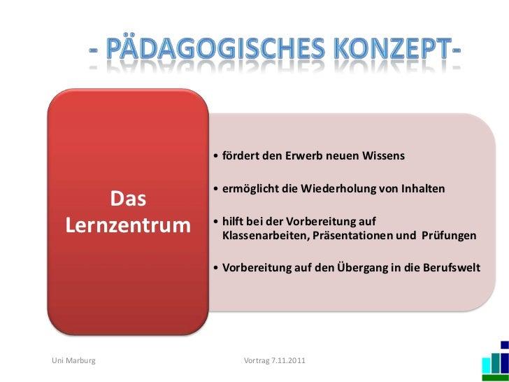 • fördert den Erwerb neuen Wissens                 • ermöglicht die Wiederholung von Inhalten       Das   Lernzentrum   • ...