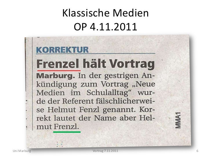 Klassische Medien                OP 4.11.2011Uni Marburg        Vortrag 7.11.2011   6