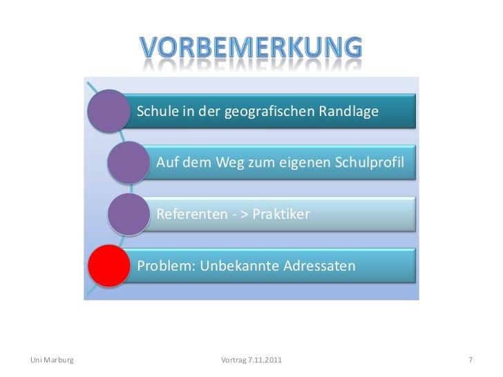 Schule in der geografischen Randlage                Auf dem Weg zum eigenen Schulprofil                Referenten - > Prak...