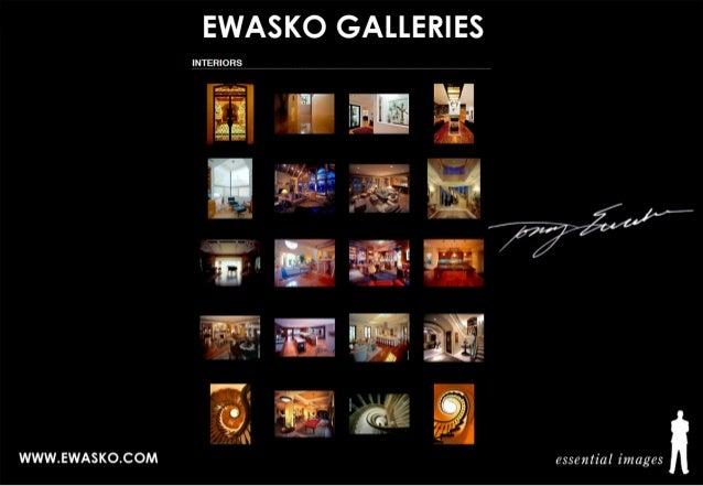 """WWW. EWASKO. COM  EWASKO GALLERIES  INTERIORS     L.  -rg-«.3771. L-1*-l—_']  Es' 'sf --' -, ,-.  '. _ I _ * """"i'T""""l-_ T7' ..."""
