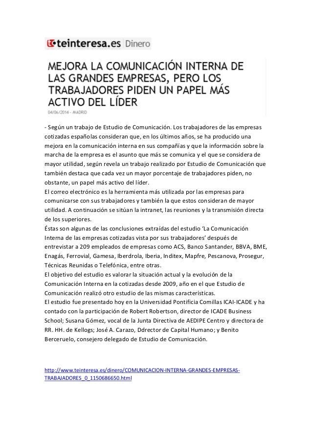 - Según un trabajo de Estudio de Comunicación. Los trabajadores de las empresas cotizadas españolas consideran que, en los...