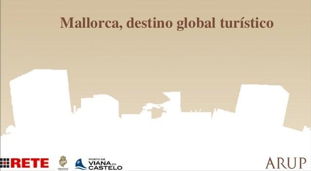 Mallorca, destino global turístico