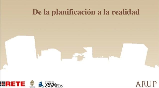 De la planificación a la realidad