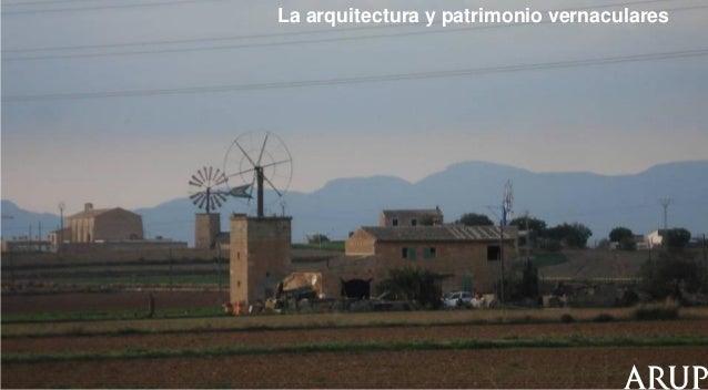 La arquitectura y patrimonio vernaculares