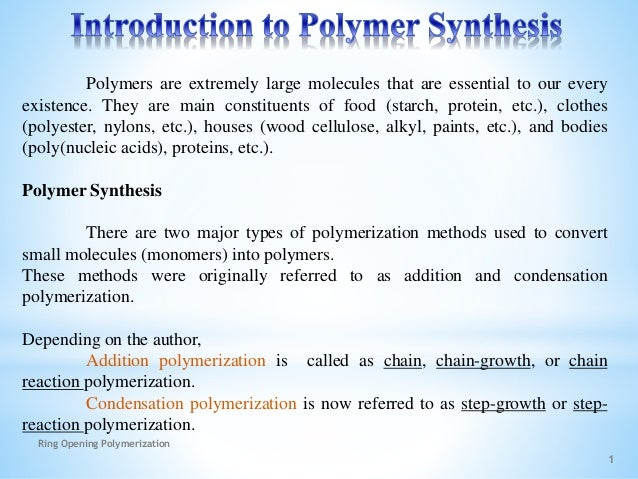 Polymer Synthesis Slide 3