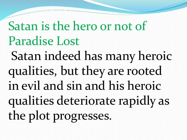 thesis on satan in paradise lost Research papers on satan in paradise lost by john milton are custom written from paper masters.