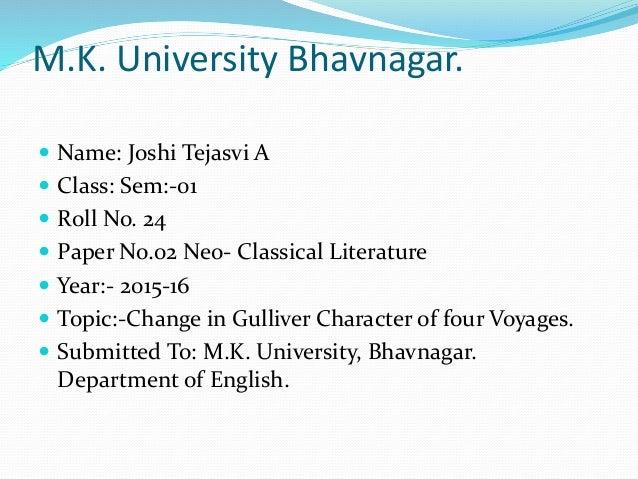 M.K. University Bhavnagar.  Name: Joshi Tejasvi A  Class: Sem:-01  Roll No. 24  Paper No.02 Neo- Classical Literature ...