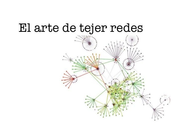 El arte de tejer redes