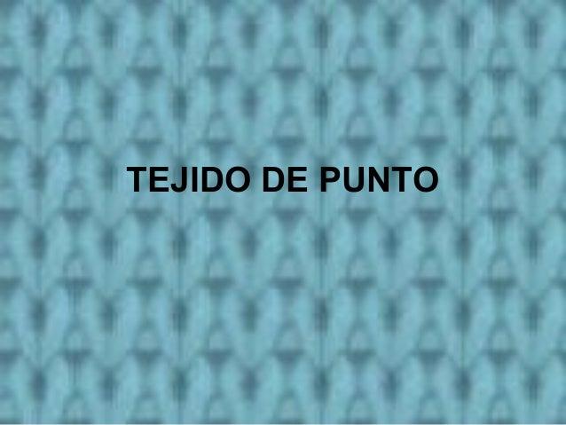 TEJIDO DE PUNTO