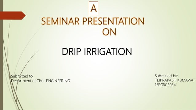 Ppt On Drip Irrigation