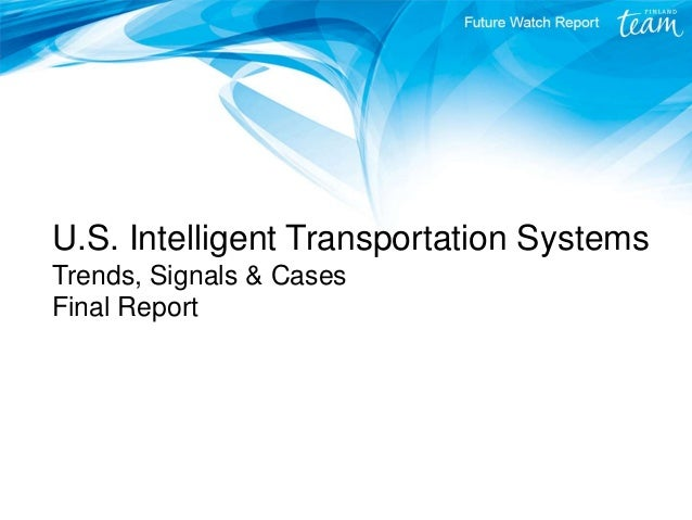 U.S. Intelligent Transportation Systems Trends, Signals & Cases Final Report