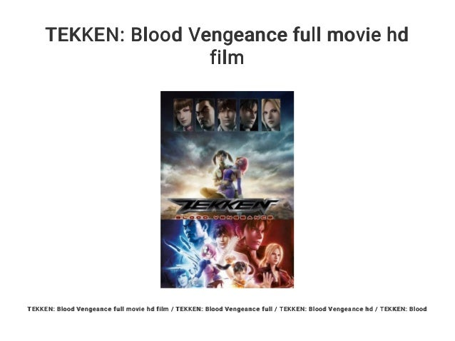 tekken blood vengeance full movie english dub