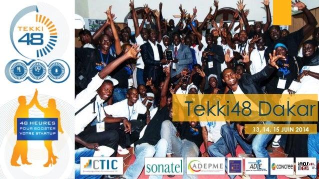 Tekki48 Dakar 13, 14, 15 JUIN 2014