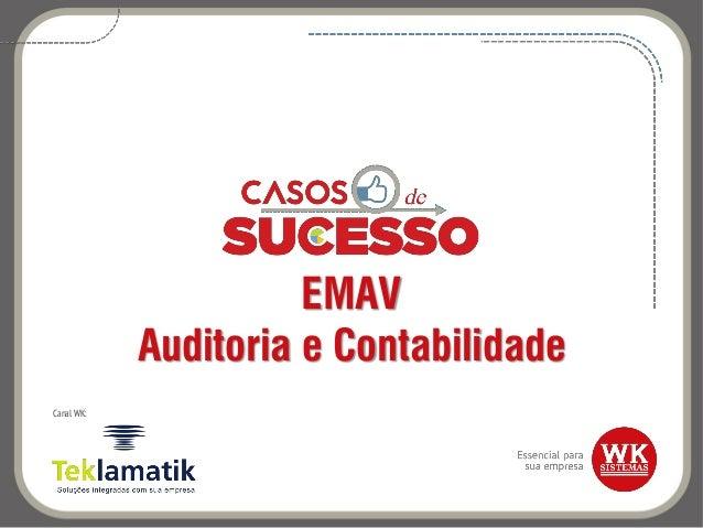 EMAV Auditoria e Contabilidade Canal WK: