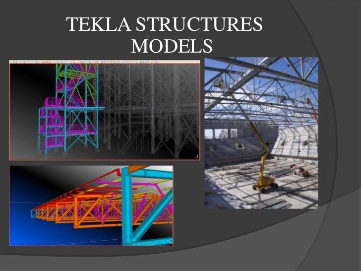 TEKLA STRUCTURES     MODELS