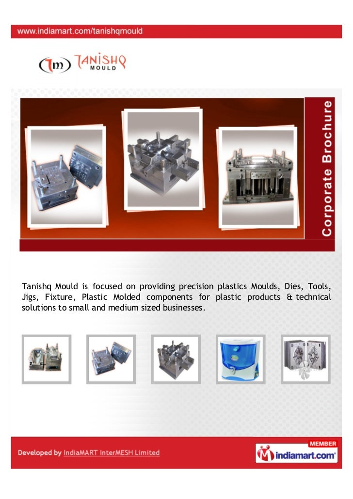 Tanishq Mould is focused on providing precision plastics Moulds, Dies, Tools,Jigs, Fixture, Plastic Molded components for ...