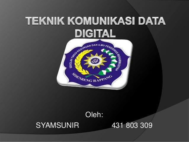 Oleh:SYAMSUNIR           431 803 309