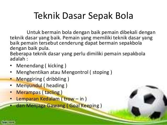 Yang Tidak Termasuk Teknik Dasar Sepak Bola Adalah - Mutakhir