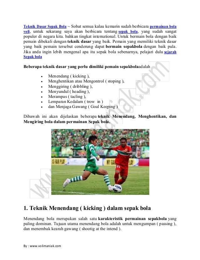 Sebutkan 4 Teknik Dasar Dalam Permainan Sepak Bola Sebutkan Itu