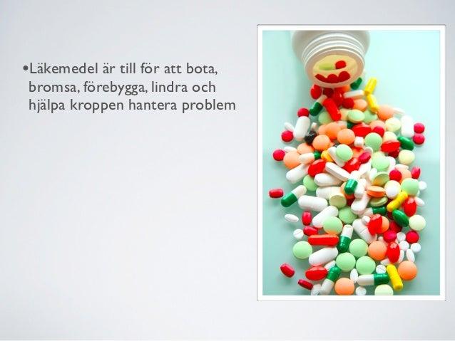 •Olika former av läkemedel