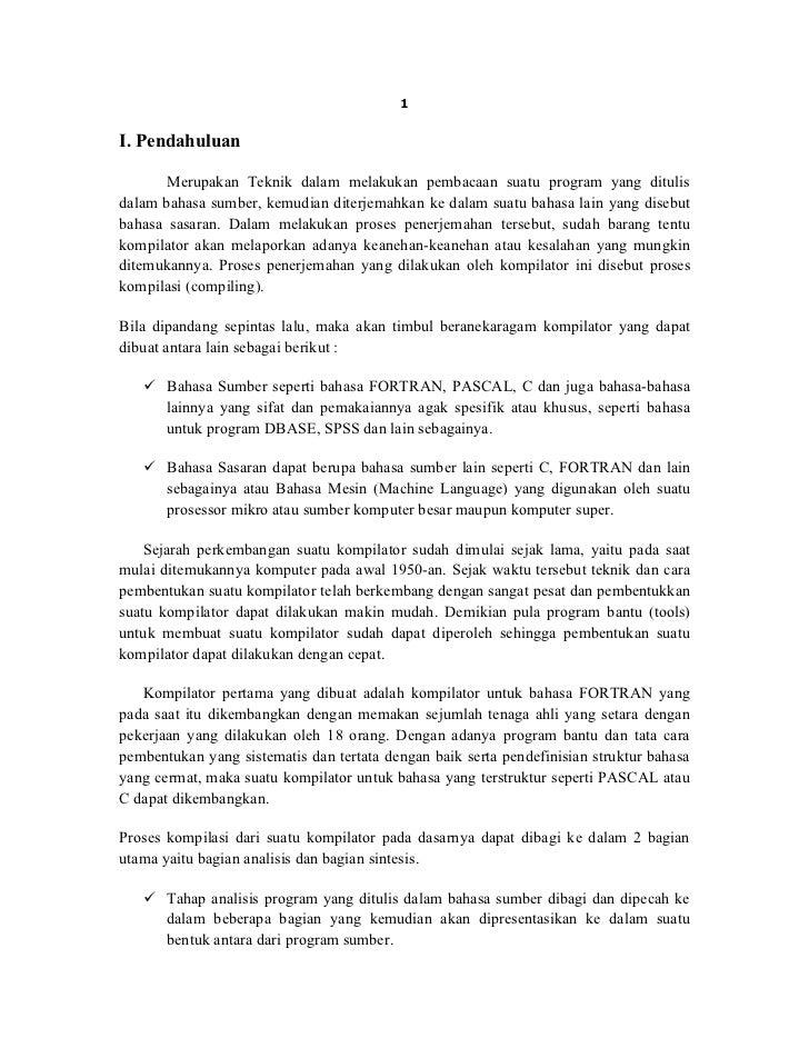 1I. Pendahuluan       Merupakan Teknik dalam melakukan pembacaan suatu program yang ditulisdalam bahasa sumber, kemudian d...