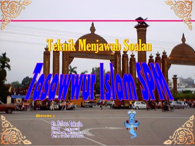 Tasawwur Islam SPM (5226) Format SPM Kertas 1 Soalan SPM Kertas 2 2013 Format SPM Kertas 2 Soalan SPM K1 2013 Kelemahan Ca...