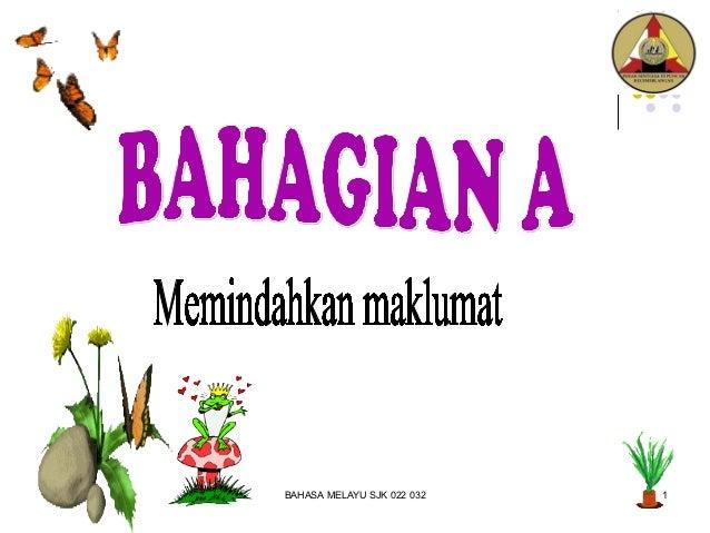 BAHASA MELAYU SJK 022 032   1