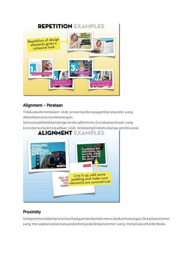 Alignment – PerataanTidakadaelemendalam slide presentasiberupagambaratauteks yangdiletakkansecarasembarangan.Semuanyadilet...