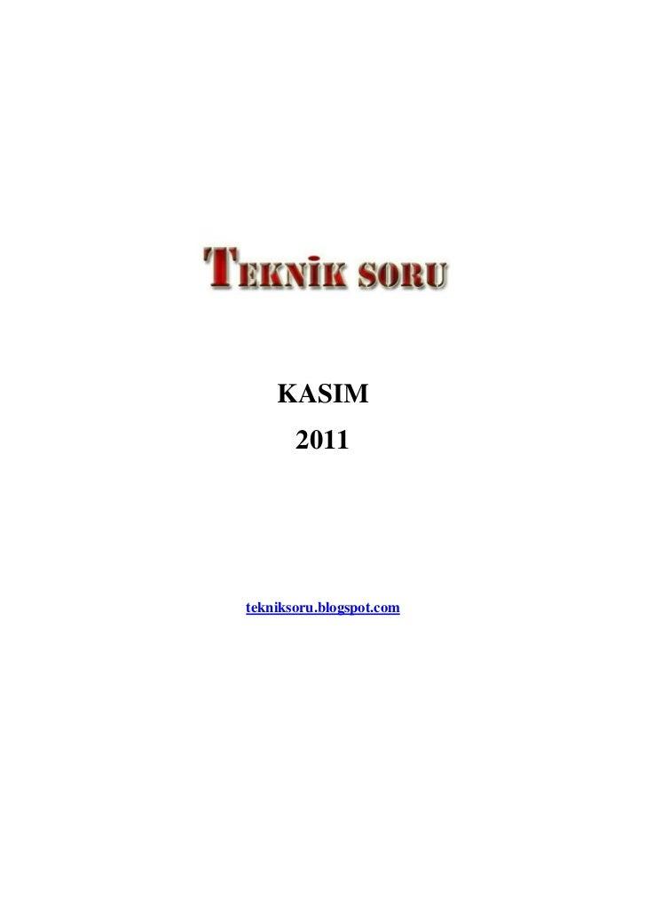 KASIM       2011tekniksoru.blogspot.com