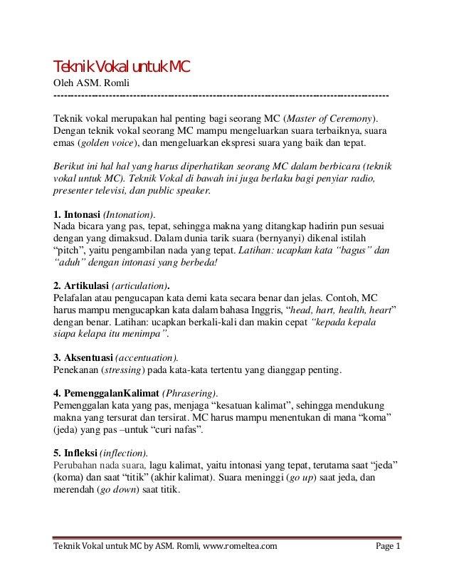 Teknik Vokal untuk MC by ASM. Romli, www.romeltea.com Page 1Teknik Vokal untuk MCOleh ASM. Romli--------------------------...