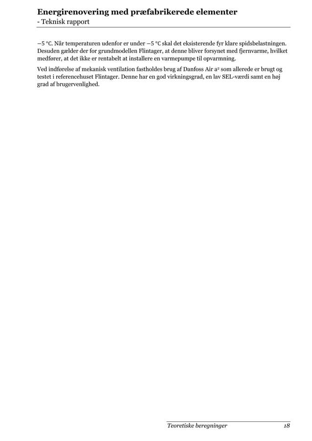 Energirenovering med præfabrikerede elementer - Teknisk rapport . Når temperaturen udenfor er under skal det eksisterende ...