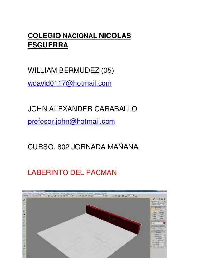 COLEGIO NACIONAL NICOLASESGUERRAWILLIAM BERMUDEZ (05)wdavid0117@hotmail.comJOHN ALEXANDER CARABALLOprofesor.john@hotmail.c...