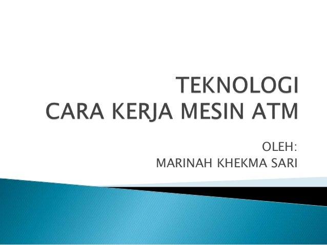 OLEH:  MARINAH KHEKMA SARI