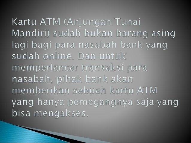 CARA KERJA MESIN ATM Slide 2