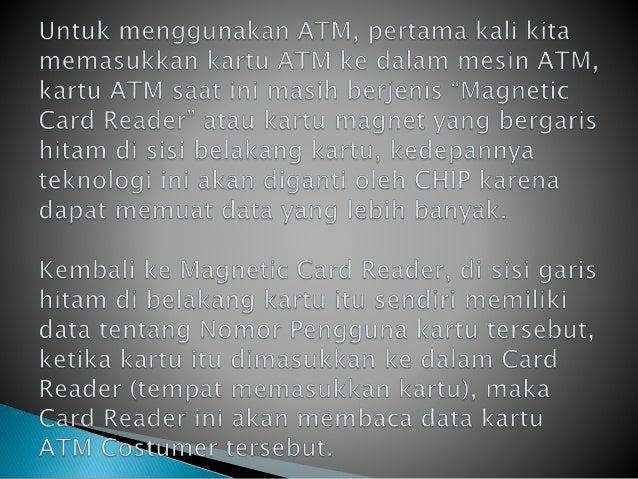 CARA KERJA MESIN ATM Slide 3