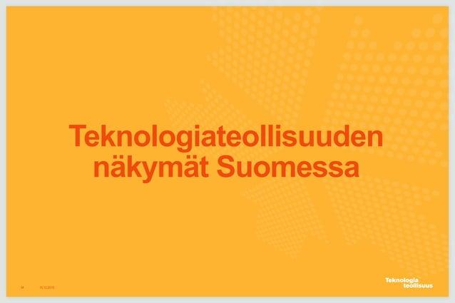 Teknologiateollisuuden näkymät Suomessa 16.12.201534