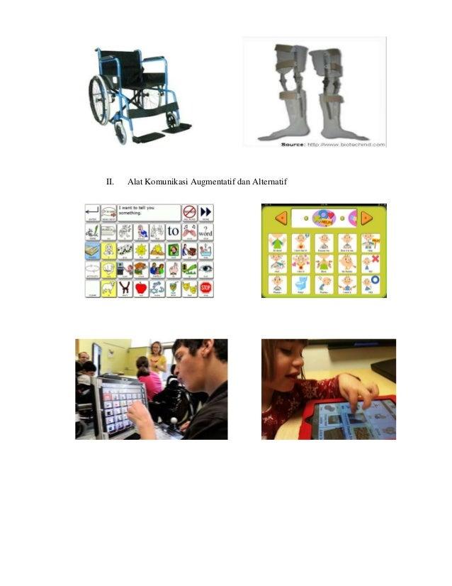 II.   Alat Komunikasi Augmentatif dan Alternatif