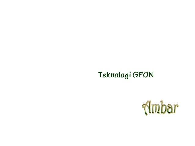 Teknologi GPON