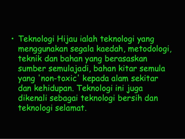 Teknologi Hijau A K A Green Technology
