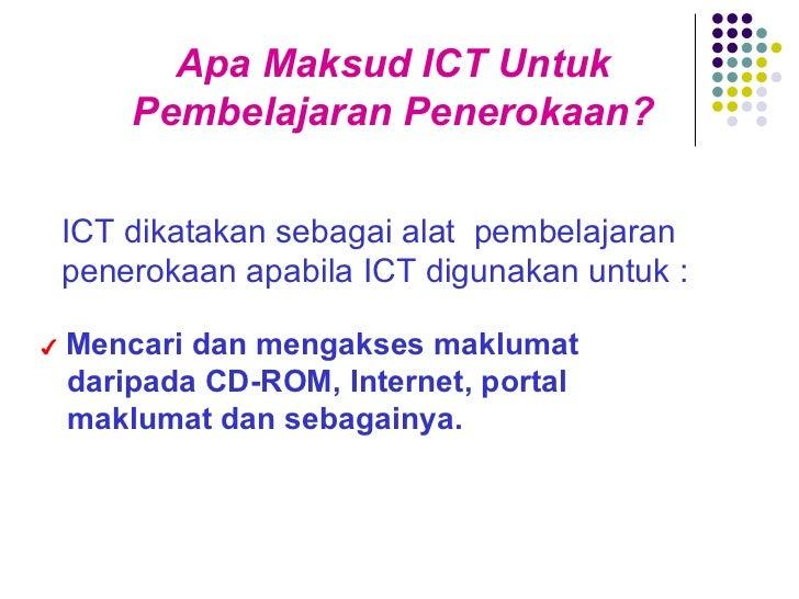 ICT dikatakan sebagai alat  pembelajaran penerokaan apabila ICT digunakan untuk : Apa Maksud ICT Untuk Pembelajaran Penero...