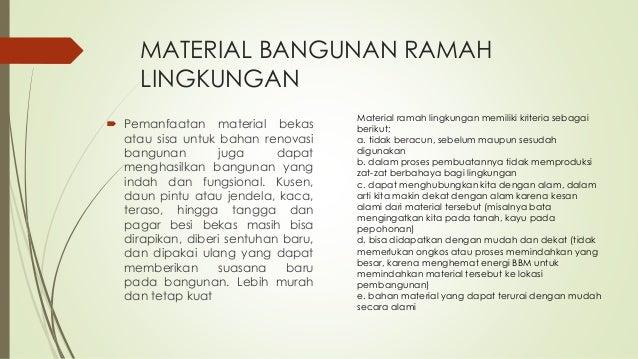 Teknologi tepat guna dan material bangunan ramah lingkungan