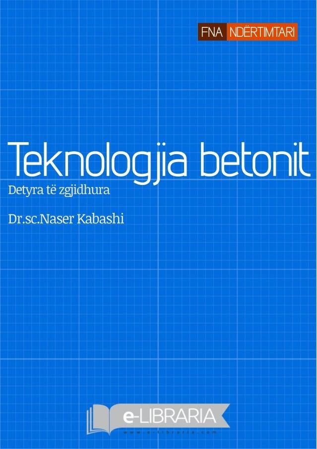 Dr.sc.NaserKabashi Detyrat�zgjidhura Teknologjiabetonit FNAND�RTIMTARI