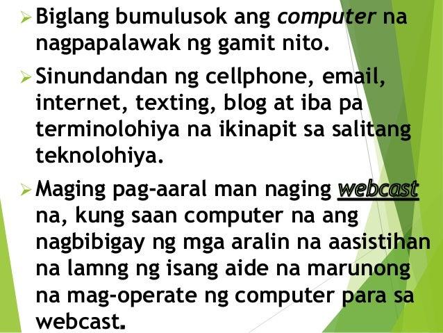 pag aaral gamit ang makabagong teknolohiya Ang kontribusyon ng makabagong teknolohiya - free download as word doc ( doc  ang gamit ng kompyuter sa training ng edukasyon ay napakalaking.
