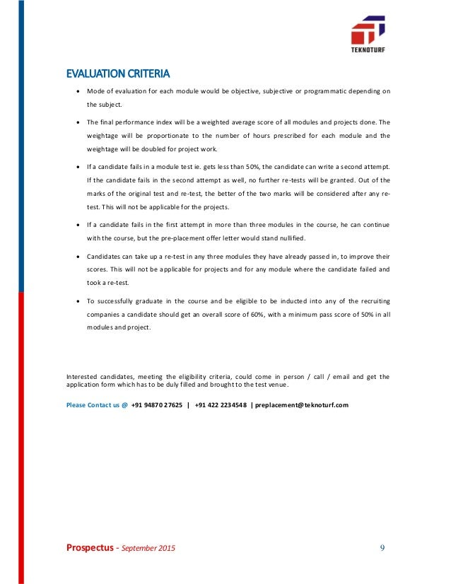 Prospectus - September 2015 9 EVALUATION CRITERIA  Mode of evaluation for each module would be objective, subjective or p...