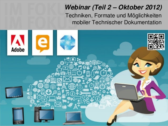 Webinar (Teil 2 – Oktober 2012)                                                                            Techniken, Form...