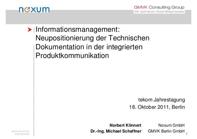  Informationsmanagement: Informationsmanagement: Neupositionierung der Technischen Dokumentation in der integriertenDoku...